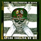 S.O.D. – Speak English Or Die