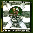 S.O.D. – Speak English Or Die