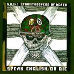 S.O.D. - Speak English Or Die