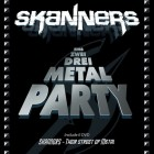 SKANNERS – Eins, Zwei, Drei, Metal Party