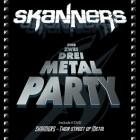 SKANNERS – Eins, Zwei, Drei, Metal Party