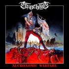TRENCHROT – Necronomic Warfare