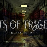 ACTS OF TRAGEDY - Cursed Words - 2013