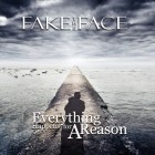 FAKE THE FACE – Everything Happens For A Reason