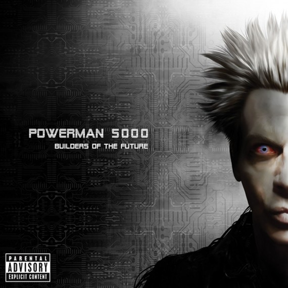 Powerman 5000 - Builders Of The Future - 2014