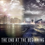 THE END AT THE BEGINNING - Appareances - 2014