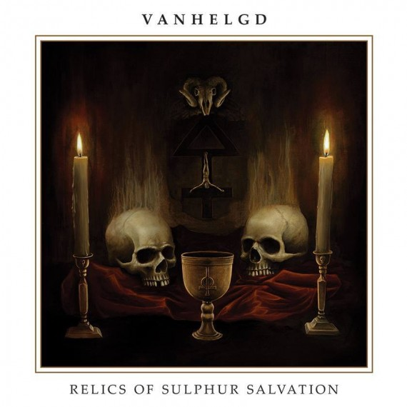 Vanhelgd - Relics Of Sulphur Salvation - 2014