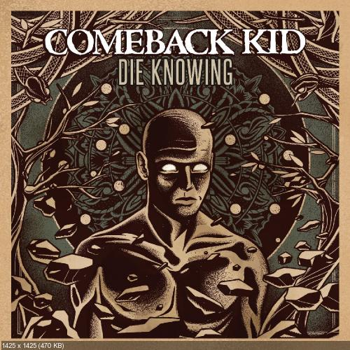 comeback kid - die knowing - 2014