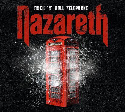 nazareth - rock'n'roll telephone - 2014