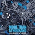 MORE THAN A THOUSAND – Vol. 5: Lost At Home