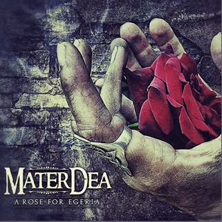 materdea - a rose for egeria - 2014