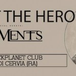 PROTEST THE HERO, MONUMENTS: info e biglietti per la data di Pinarella (RA)