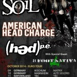 SOIL, AMERICAN HEAD CHARGE, (HED) P.E.: a ottobre in Italia