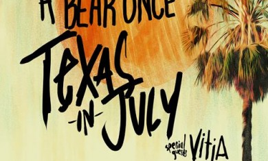 IWRESTLEDABEARONCE - TEXAS IN JULY - toru - 2014