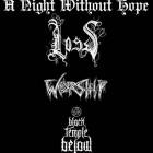 Loss + Worship + Black Temple Below