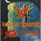 Toxik + Endovein + Nefastis + Final Fright + Demolition Saint