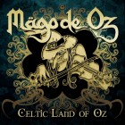MAGO DE OZ – Celtic Land Of Oz