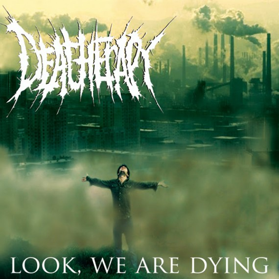 deatherapy-look-we-are-dying-cover-2014