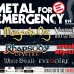METAL FOR EMERGENCY 2014: il bill completo