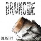 BRAINCIDE – Blight
