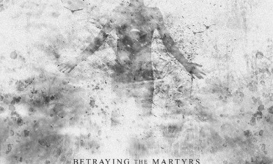 BETRAYING THE MARTYRS - Phantom - 2014