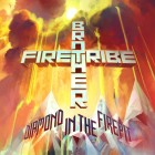 BROTHER FIRETRIBE – Diamond In The Firepit