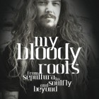 MAX CAVALERA – My Bloody Roots: From Sepultura to Soulfly and Beyond