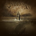 UNDER THE OCEAN – Dark Waters
