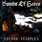 BOMBS OF HADES – Atomic Temples