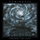 DOMINHATE – Towards The Light