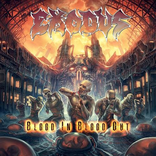 exodus - blood in blood out - 2014