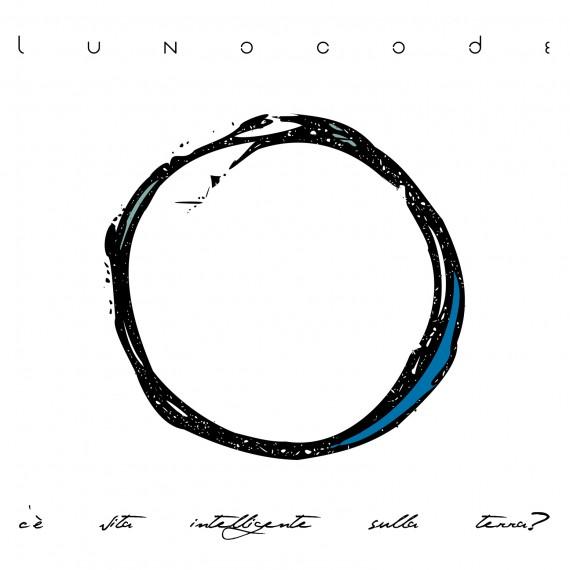 lunocode - C'è Vita Intelligente - 2014