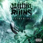WITHIN THE RUINS – Phenomena