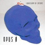 Landscape Of Zeroes - Opus O album cover - 2014