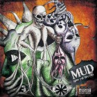 MUD – From The Bottom