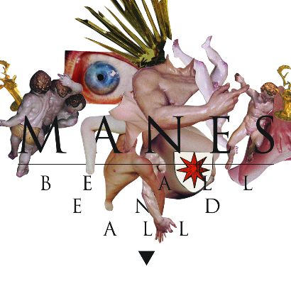 manes - be all end all - 2014