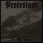 PROTESTANT – In Thy Name