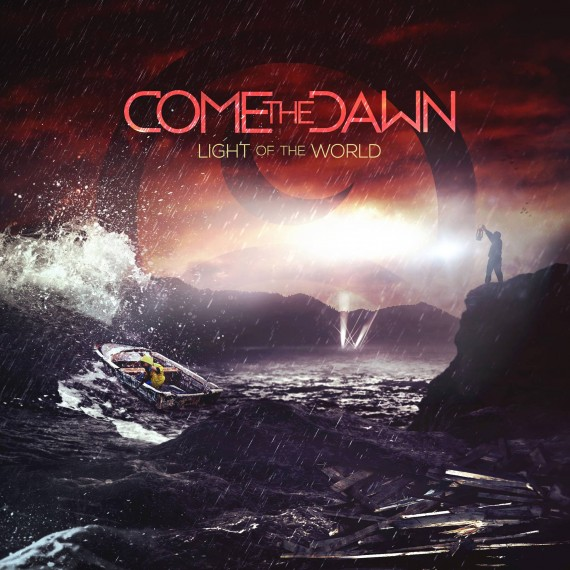 Come the Dawn - Light of the World - 2014