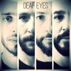 DEAF EYES – Deaf Eyes