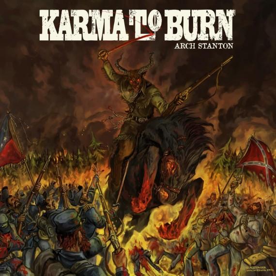 Karma to Burn - Arch Stanton - 2014