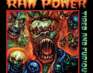 Raw Power - Tired And Furious  cover - 2014