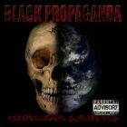 BLACK PROPAGANDA – Psychological Subjection