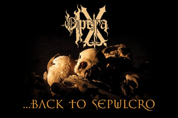 opera ix - back to sepulcro - 2014