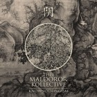 THEE MALDOROR KOLLECTIVE – Knownothingism
