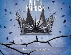 white-empress-rise-of-the-empress-cover-2014