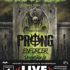 Overkill + Prong + Enforcer + Darkology