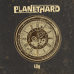 PLANETHARD - Now
