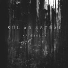 SÙL AD ASTRAL – Afterglow