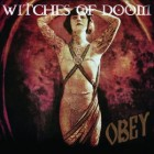 WITCHES OF DOOM – Obey