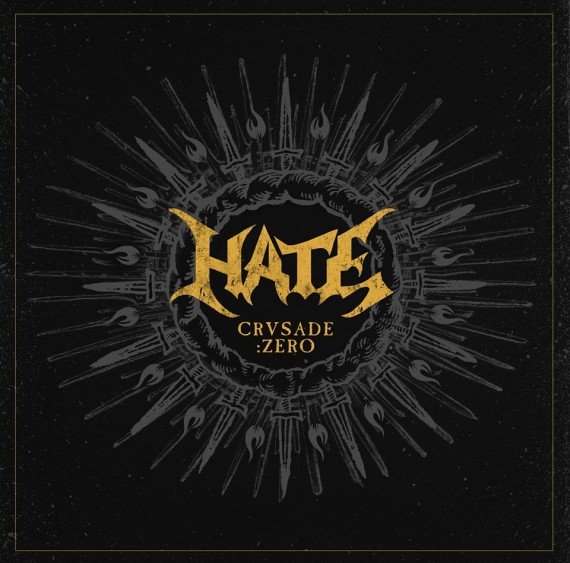 hate - crusade zero - 2015